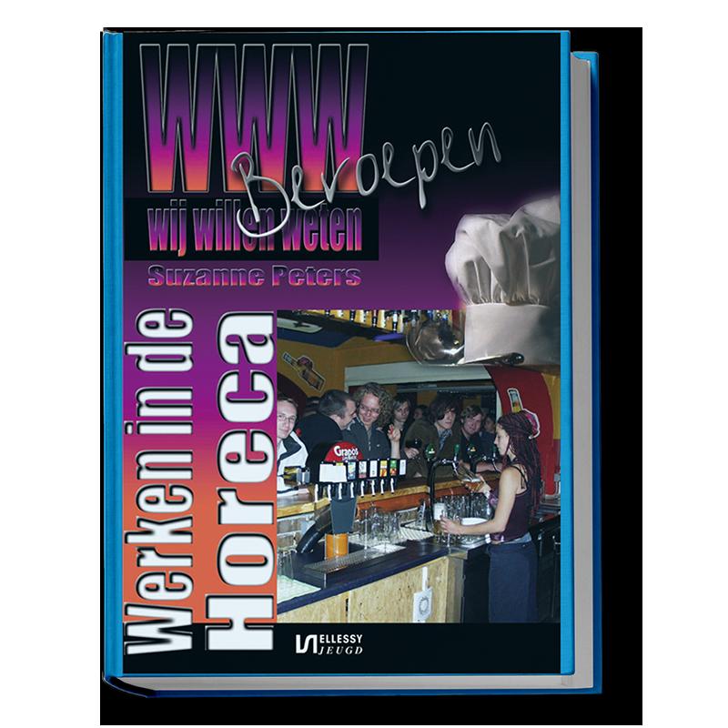 WWW-Beroepen, deel 10: Werken in de horeca